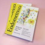 """""""Endometrioza. Kobiecość nie musi boleć"""", czyli jak pomóc sobie dietą, stylem życia i odpowiednim nastawieniem."""
